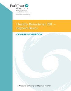 Healthy Boundaries 201:  Beyond Basics - ENGLISH edition