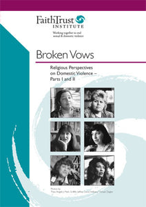 Broken Vows: Religious Perspectives on Domestic Violence (DVD)