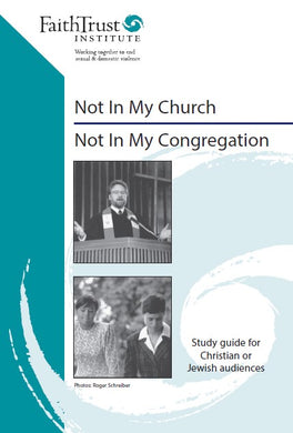Study Guide: Not in My Church/ Not in My Congregation