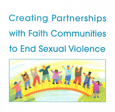 Creating Partnerships with Faith Communities to End Sexual Violence