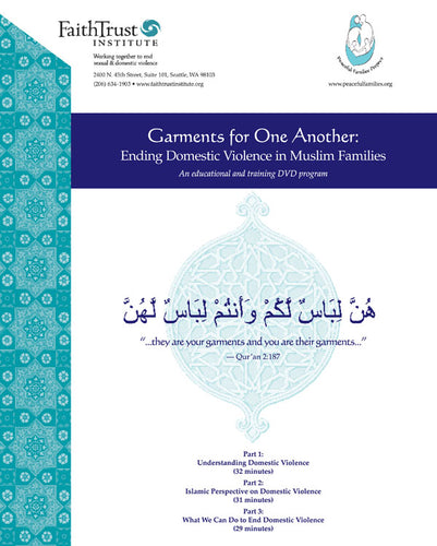 Garments for One Another: Ending Domestic Violence in Muslim Families Training Package (DVD)