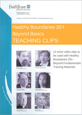 Teaching Clips for Healthy Boundaries 201 Training [Streaming Video: ONE WEEK]