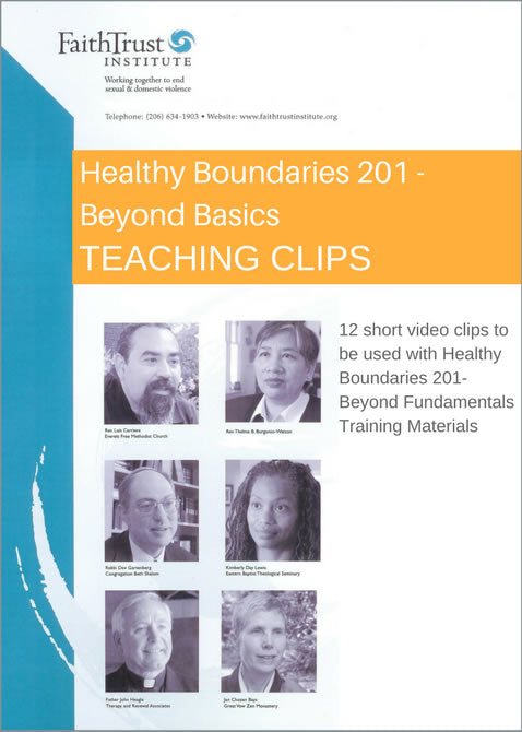 Teaching Clips for Healthy Boundaries 201 Training: Streaming Video ONE WEEK