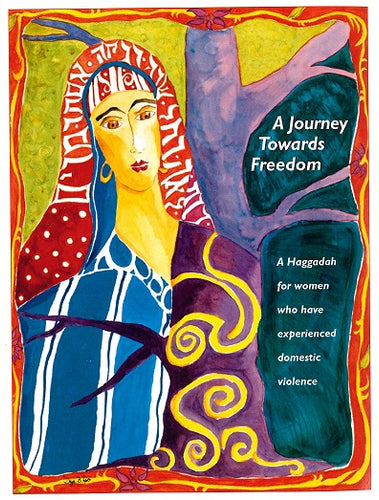 Haggadah: A Journey Towards Freedom (Digital Download)