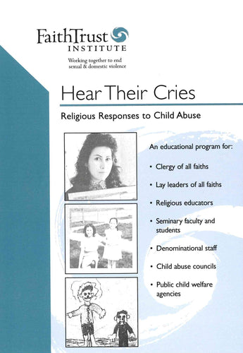 Hear Their Cries: Religious Responses to Child Abuse [Streaming Video: ONE WEEK]