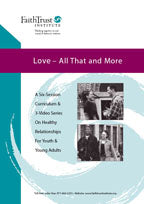 Love— All That and More: A Curriculum on Healthy Teen Relationships [Streaming Video: ONE MONTH]