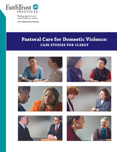 Pastoral Care for Domestic Violence: Case Studies for Clergy [Streaming Video: ONE WEEK]