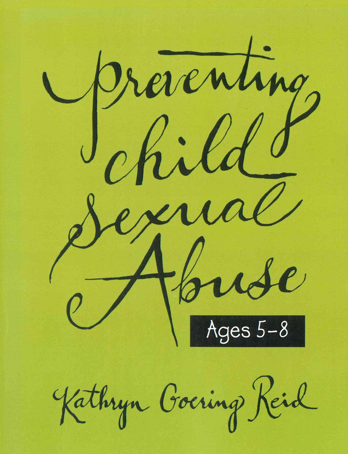 Preventing Child Sexual Abuse: Age-Specific Curriculum for Christian Education Settings