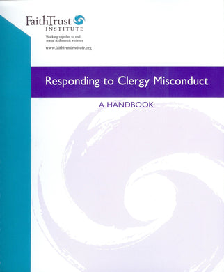 Responding to Clergy Misconduct: A Handbook