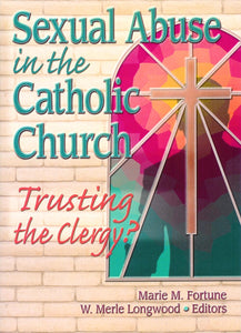 Sexual Abuse in the Catholic Church: Trusting the Clergy?