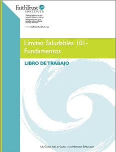 Healthy Boundaries 101 Participant Workbook - SPANISH edition