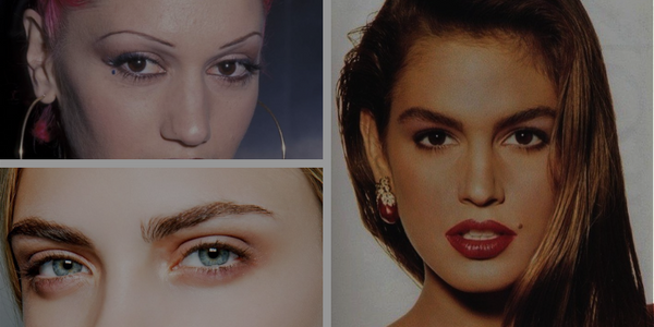 Brow Trends 90's to Modern Day