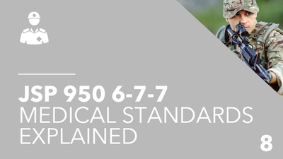 British Army Medical Standards Explained JSP 950
