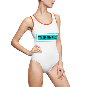 You're the most - Women's Classic One-Piece Swimsuit by Dray-A