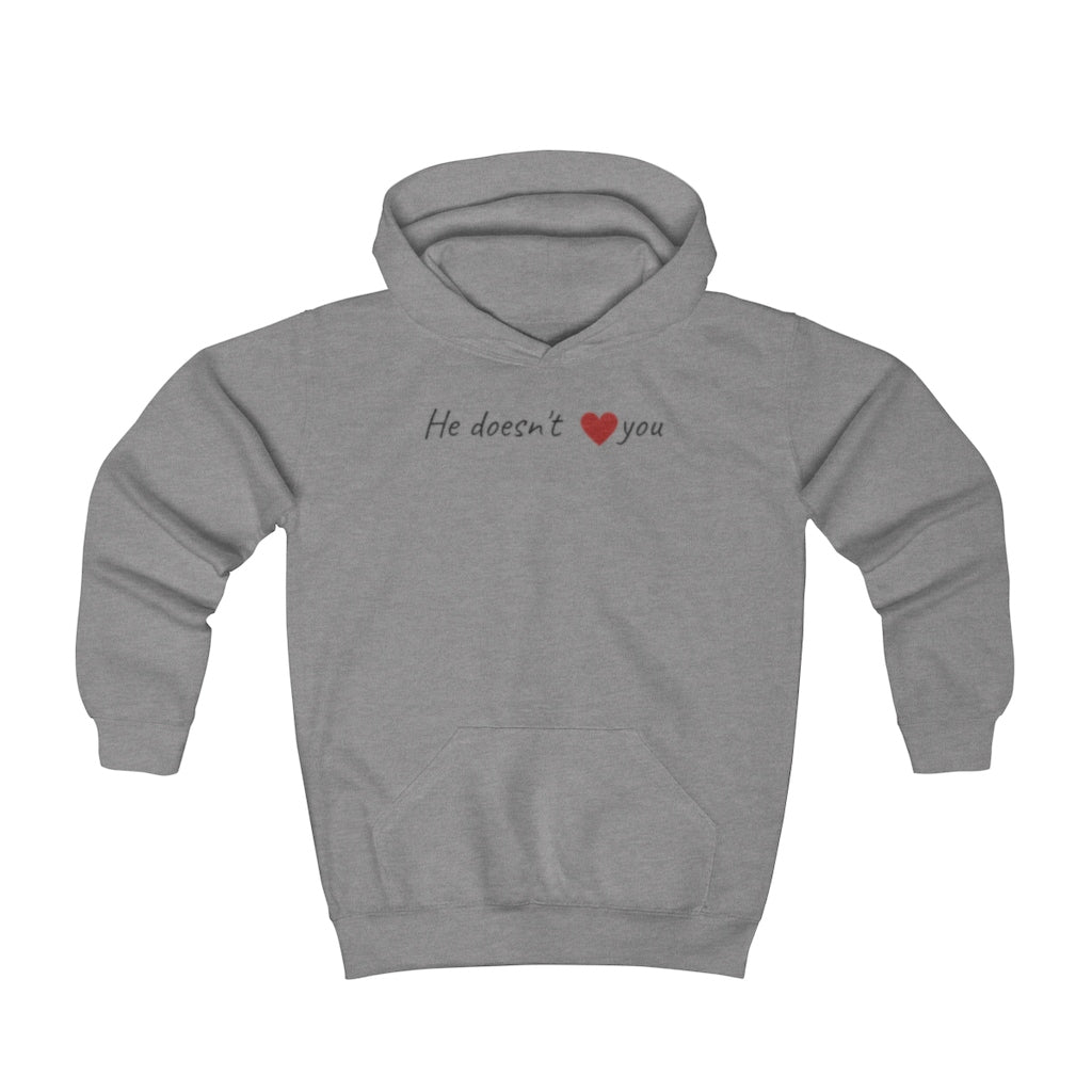 HE DOESN'T ❤️ YOU - Youth Hoodie by Dray-A