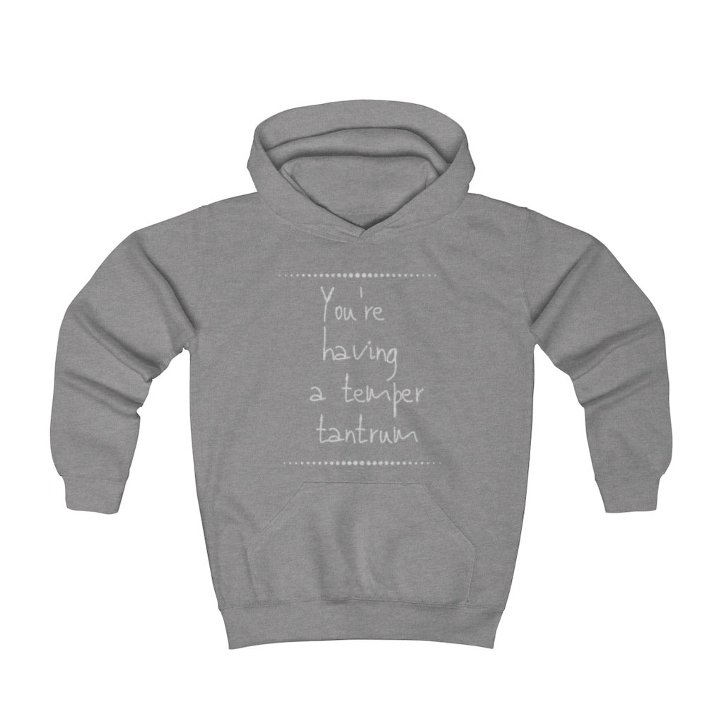 You're having a temper tantrum - Youth Hoodie by Dray-A