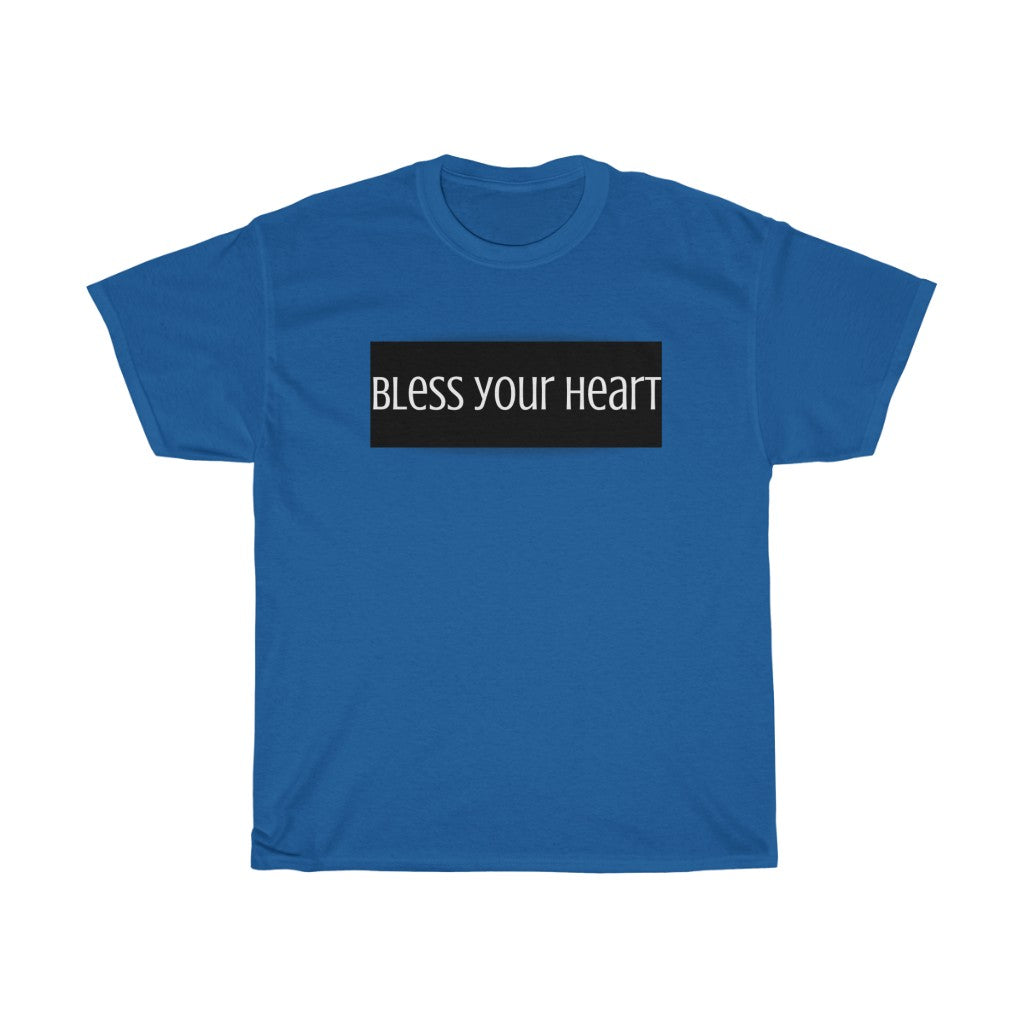 Bless your heart - Unisex Heavy Cotton Tee by Dray-A