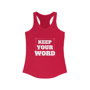 Keep your word - Women's Ideal Racerback Tank by Dray-A