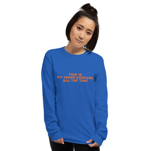 THIS IS MY INNER COSTUME ALL THE TIME - Long Sleeve T-Shirt by Dray-A
