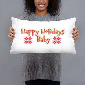 HAPPY HOLIDAYS, BABY - Basic Pillow by Dray-A