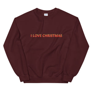 I LOVE CHRISTMAS Unisex Sweatshirt - by Dray-A