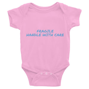 FRAGILE HANDLE WITH CARE Infant Bodysuit by Dray-A