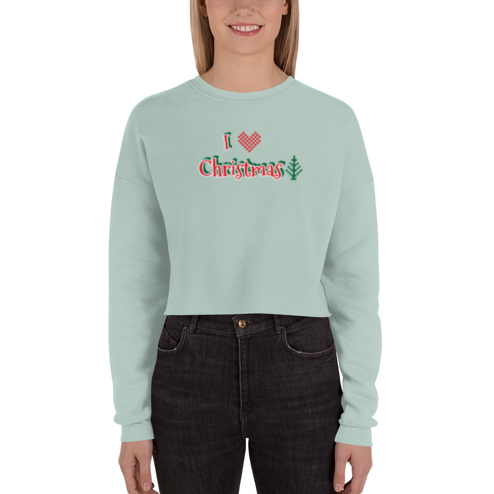 I LOVE CHRISTMAS - Crop Sweatshirt by Dray-A