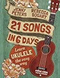 21 Songs in 6 Days - Easy Ukulele - Online Course Included - Jenny Peters / Rebecca Bogart freeshipping - Aloha City Ukes