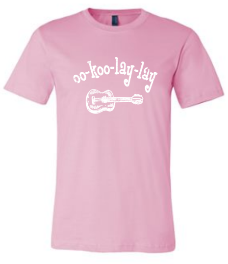 Oo Koo Lay Lay T-Shirt - Super Soft - Pink freeshipping - Aloha City Ukes