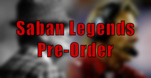 Saban/Bear Legends Pre-Order