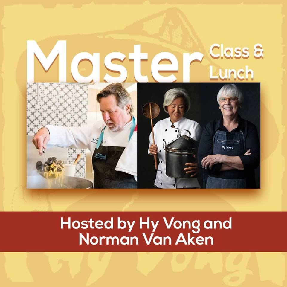Master Class & Lunch With Hy Vong and Norman Van Aken