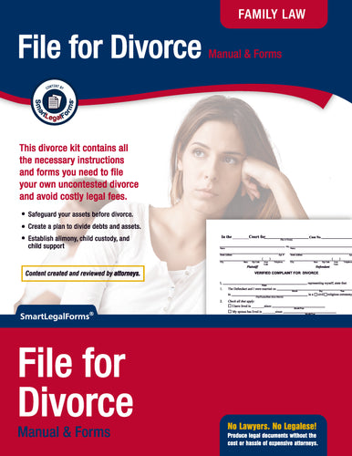File for Divorce: Manual, Forms and Instructions