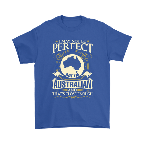 Image of Im Australian And Thats Close Enough Unisex T-Shirt
