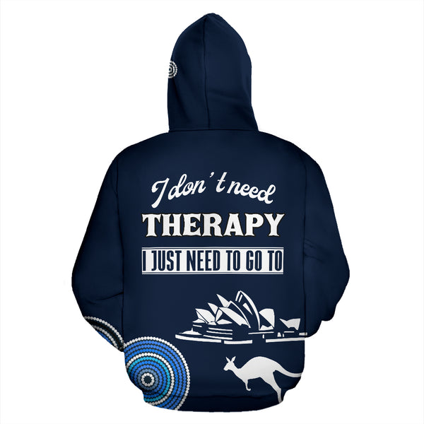 I Dont Need Therapy - Australia Pullover Hoodie