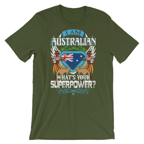 Im Australian Whats Your Superpower Unisex T-Shirt