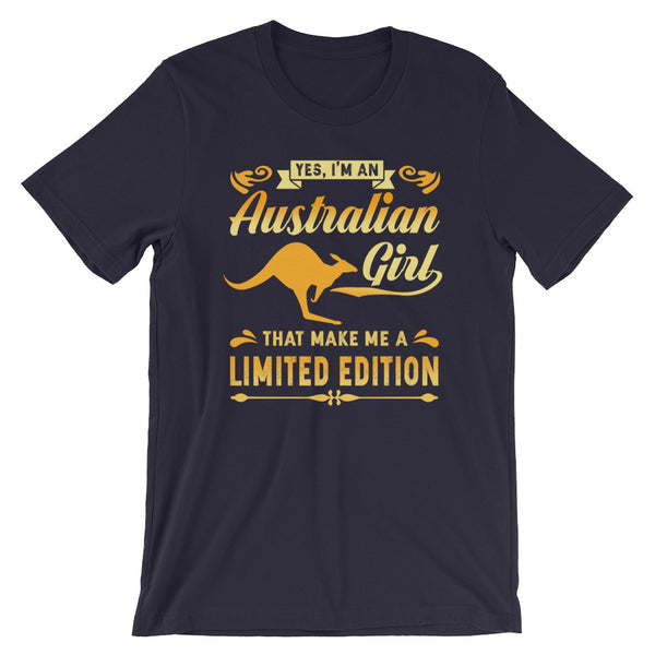 Australian Girl That Make Me A Limited Edition Unisex T-Shirt