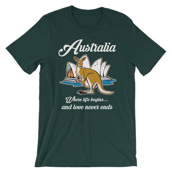Australia Where Life Begins And Love Never Ends Unisex T-Shirt