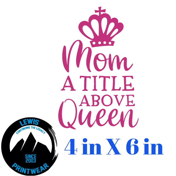 Queen Mom - Decal