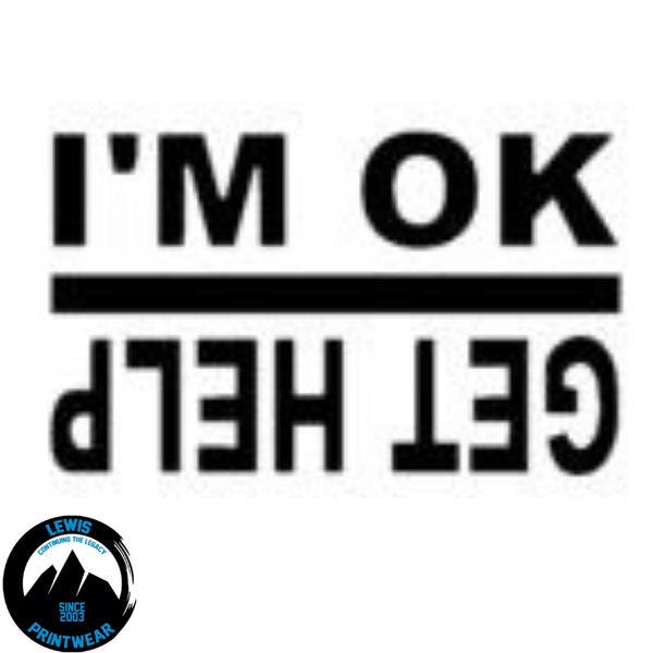 I'm ok/ Get help - Decal