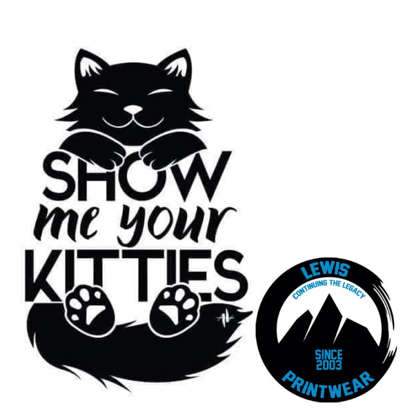 Show Me Your Kitties - Decal
