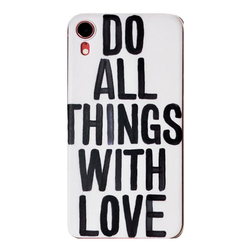 Coque Do all things with love