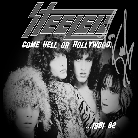 Steeler COME HELL OR HOLLYWOOD Signed CD