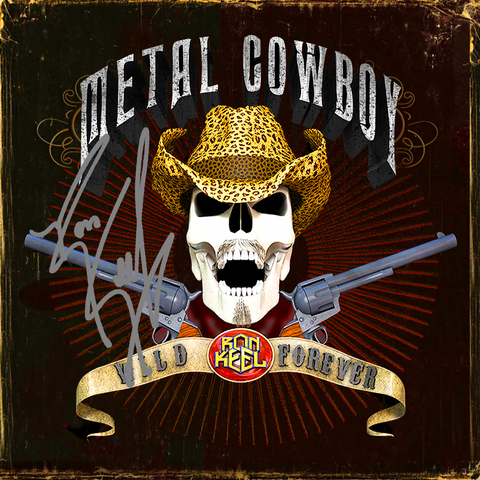 METAL COWBOY: RELOADED Signed CD