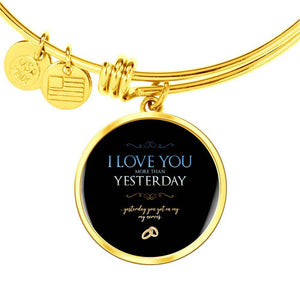 I Love You More Than Yesterday - shopthara.com