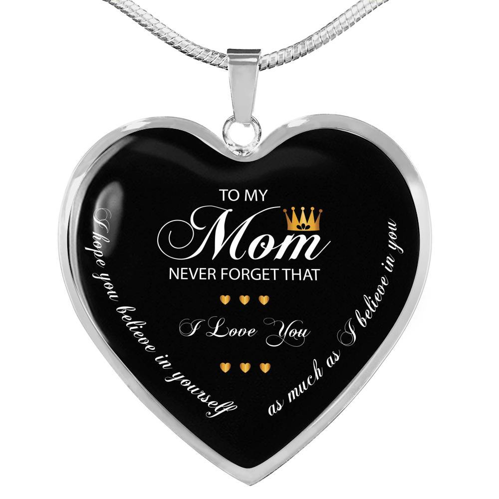 To My Mom Never Forget That - Stainless - thara.