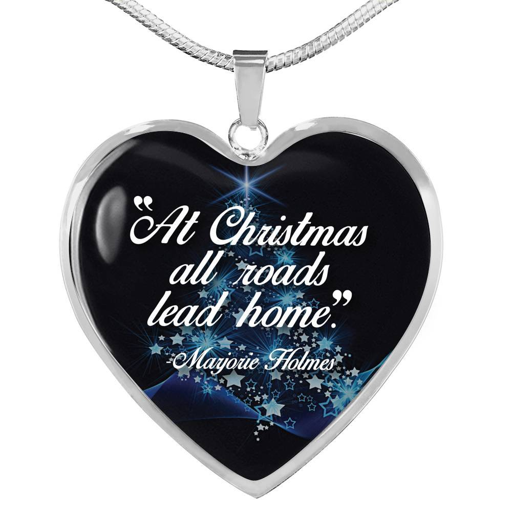 At Christmas, All Roads Lead Home - Stainless Heart - thara.