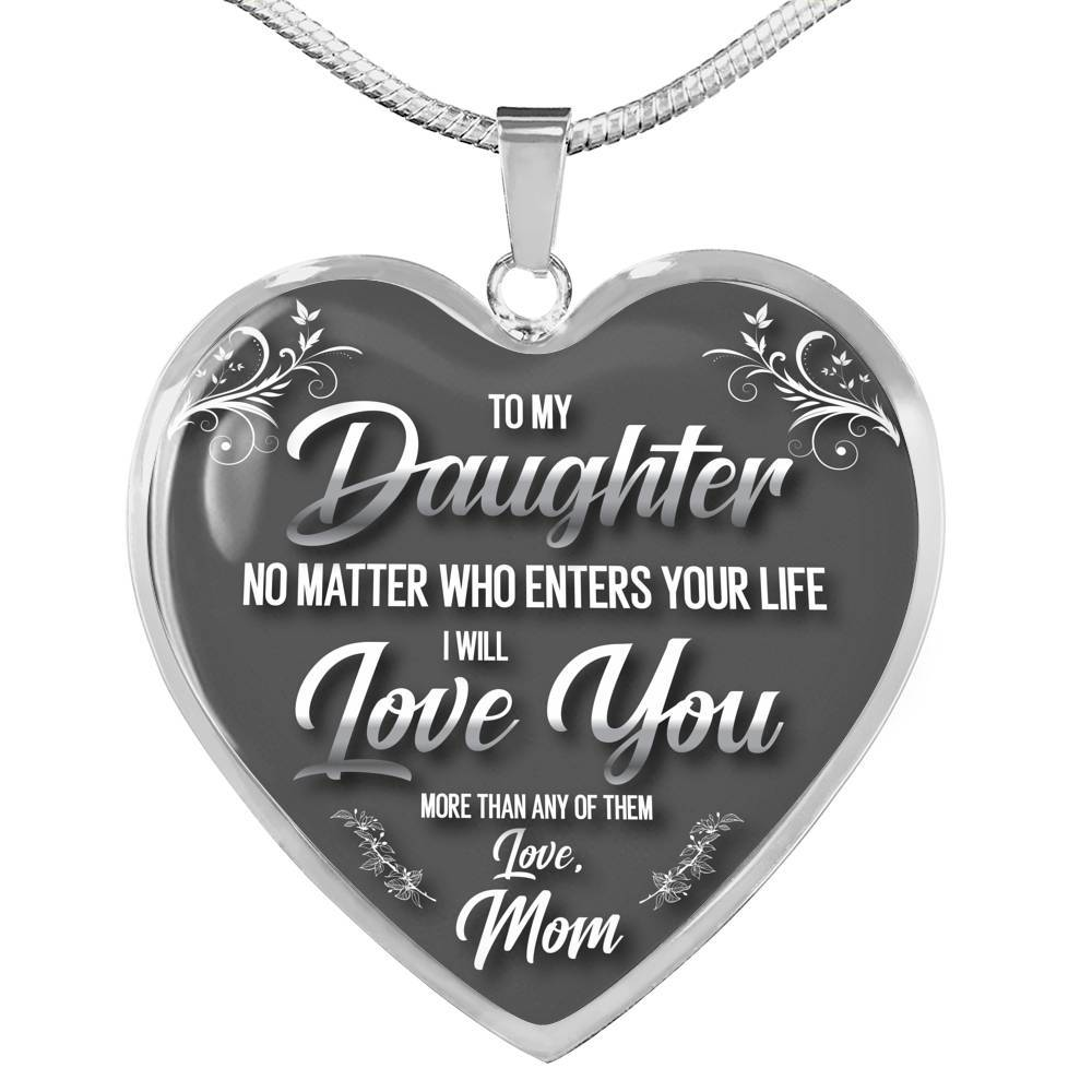 To My Daughter, No Matter What - Mom - Stainless Heart - shopthara.com