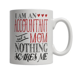 Limited Edition - I Am An Accountant and A Mom Nothing... - shopthara.com