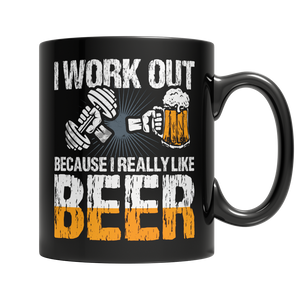 I Work Out Because I Really Like Beer
