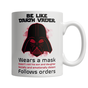 Be Like Darth Vader - shopthara.com